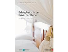 ErfolgReich in der Privathotellerie, Matthaes Verlag