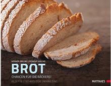 Brot – Chancen für die Bäckerei, Matthaes Verlag