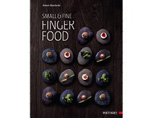 Small & fine – Fingerfood, Matthaes Verlag