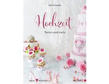 Hochzeit – Torten und mehr, Matthaes Verlag