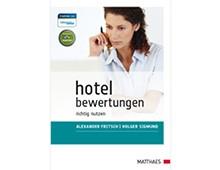Hotelbewertungen richtig nutzen, Matthaes Verlag